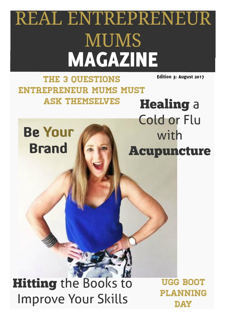 Real Entrepreneur Mums Issue 3: August 2017
