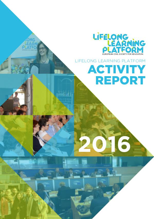 Lifelong Learning Platform Activity Report 2016 Lifelong Learning Platform - Activity Report 2016