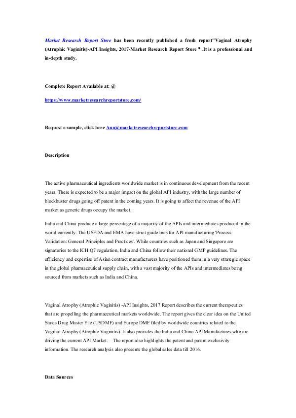 Market Research Report Store  Vaginal Atrophy (Atrophic Vaginitis)-API Insights,