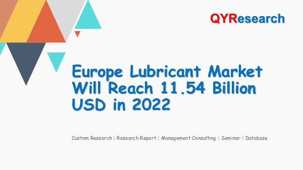 QYR Market Research Europe Lubricant Market Research