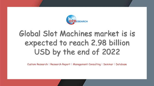 QYR Market Research Global Slot Machines market research