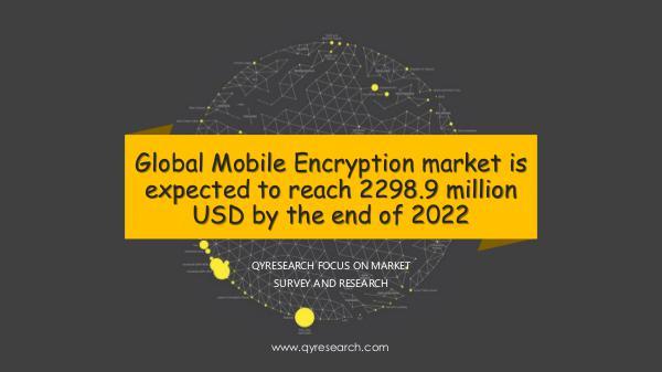 QYR Market Research Global Mobile Encryption market market