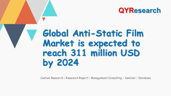 QYR Market Research Global Anti-Static Film Market Research