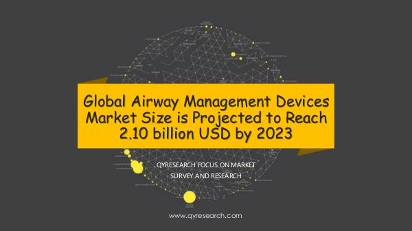 QYR Market Research Global Airway Management Devices Market Research