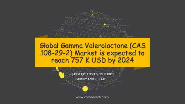 QYR Market Research Global Gamma Valerolactone (CAS 108-29-2) Market