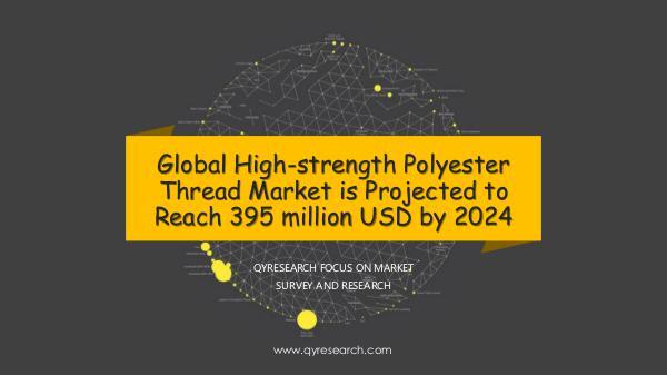 Global High-strength Polyester Thread Market