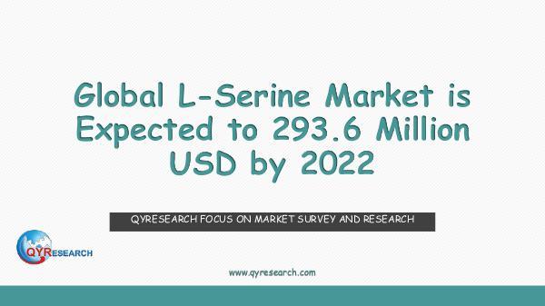 QYR Market Research Global L-Serine Market Research