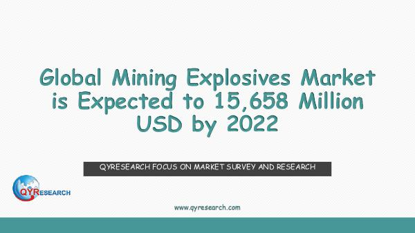 QYR Market Research Global Mining Explosives Market Research