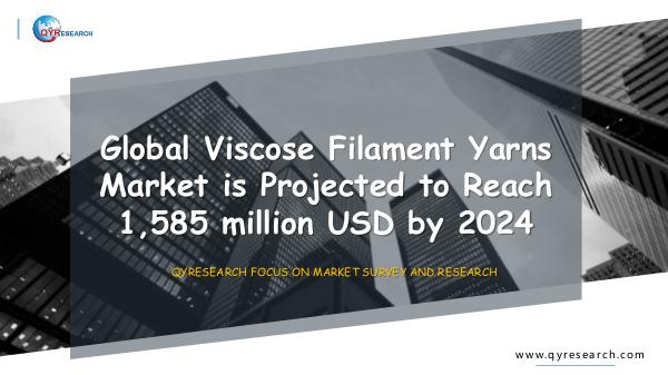 QYR Market Research Global Viscose Filament Yarns Market Research
