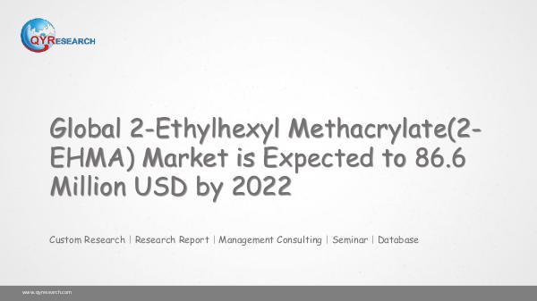 Global 2-Ethylhexyl Methacrylate(2-EHMA) Market