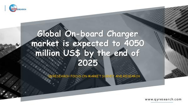 QYR Market Research Global On-board Charger market research
