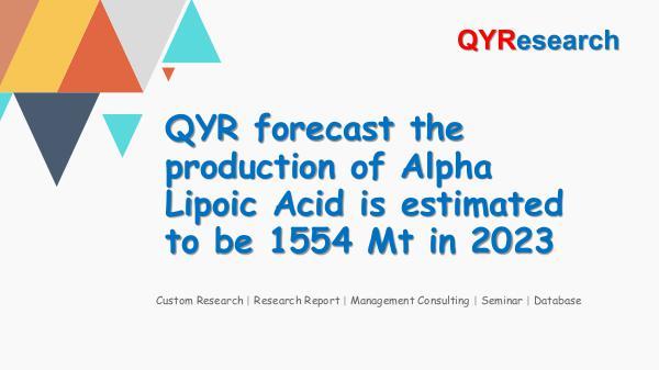QYR Market Research Global Alpha Lipoic Acid Market Research