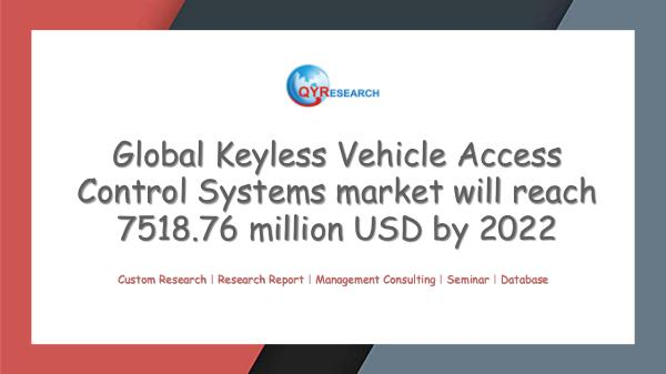 QYR Market Research Global Keyless Vehicle Access Control Systems