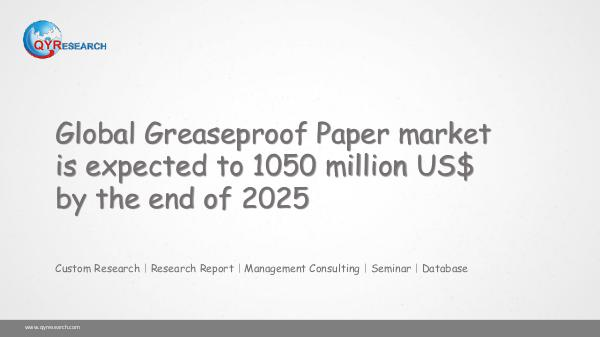Global Greaseproof Paper market research