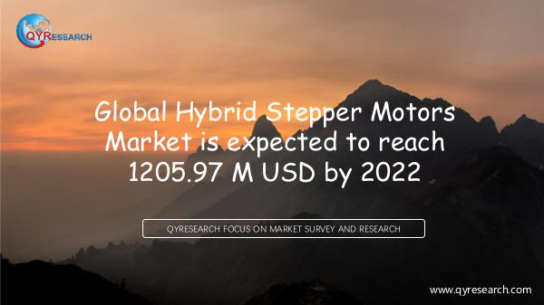 QYR Market Research Global Hybrid Stepper Motors Market Research