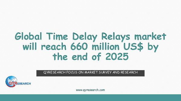 Global Time Delay Relays market research