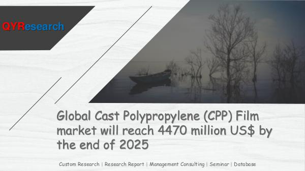 QYR Market Research Global Cast Polypropylene (CPP) Film market
