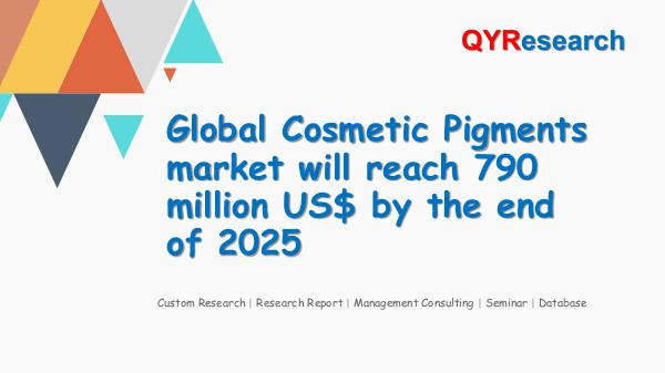QYR Market Research Global Cosmetic Pigments market research