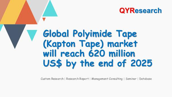 QYR Market Research Global Polyimide Tape (Kapton Tape) market researc