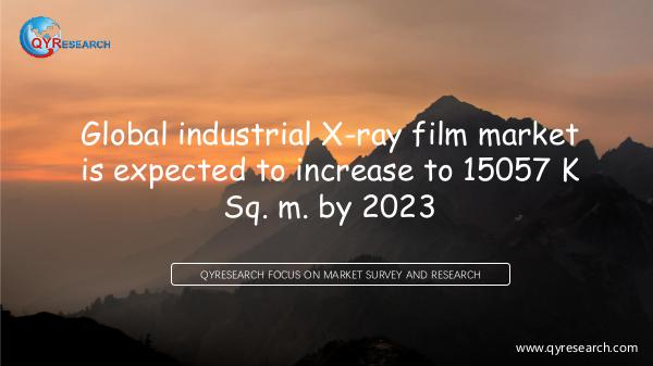 Global industrial X-ray film market research