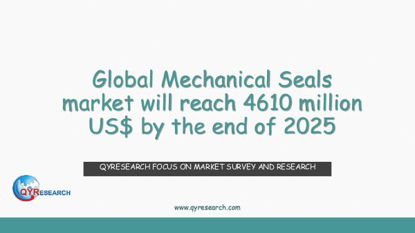QYR Market Research Global Mechanical Seals market research