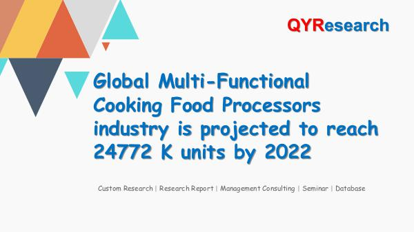 QYR Market Research Multi-Functional Cooking Food Processors Market