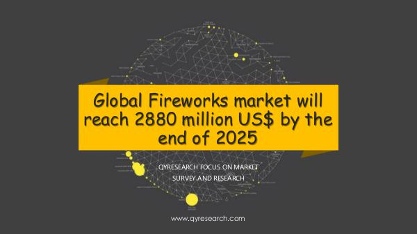 QYR Market Research Global Fireworks market research