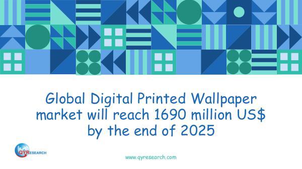 Global Digital Printed Wallpaper market research