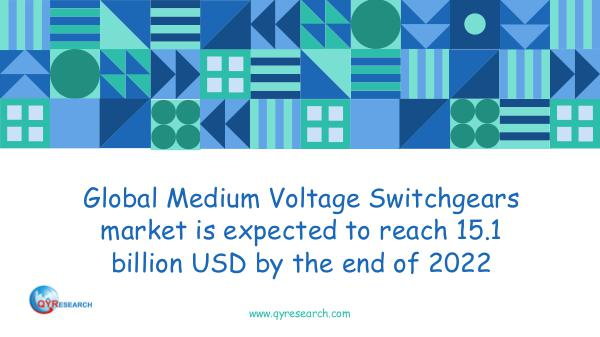 QYR Market Research Global Medium Voltage Switchgears market research