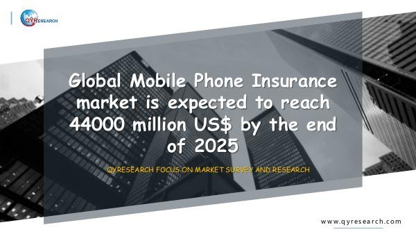QYR Market Research Global Mobile Phone Insurance market research