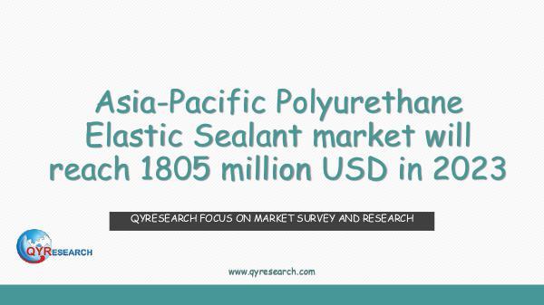 Asia-Pacific Polyurethane Elastic Sealant market
