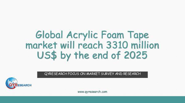 QYR Market Research Global Acrylic Foam Tape market research