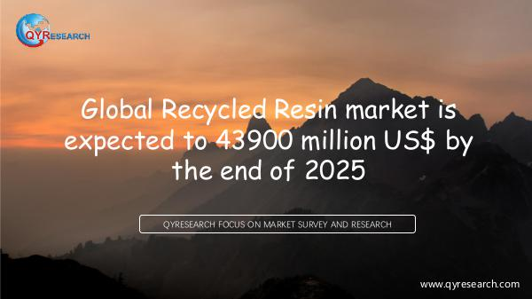 QYR Market Research Global Recycled Resin market research