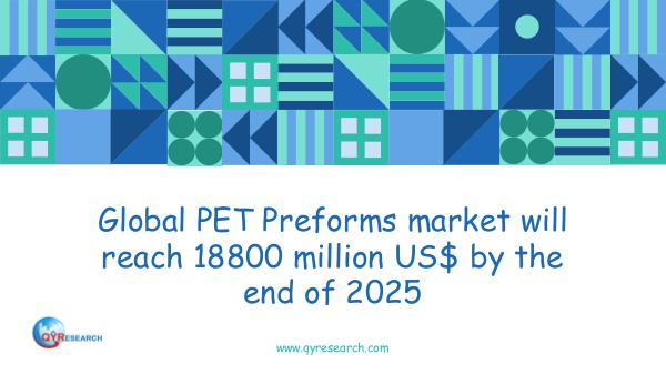 Global PET Preforms market research