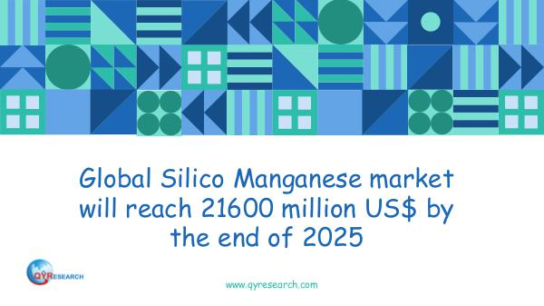 QYR Market Research Global Silico Manganese market research