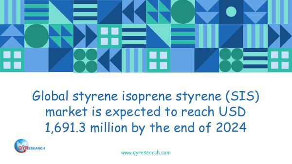 QYR Market Research Global styrene isoprene styrene (SIS) market