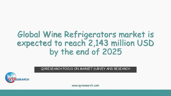 QYR Market Research Global Wine Refrigerators market research
