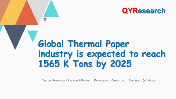 Global Thermal Paper industry analysis