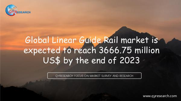 QYR Market Research Global Linear Guide Rail market research
