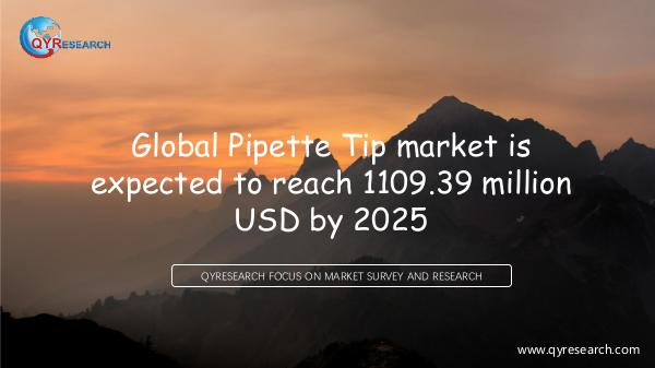 QYR Market Research Global Pipette Tip market research
