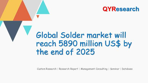 QYR Market Research Global Solder market research