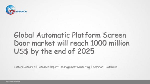 QYR Market Research Global Automatic Platform Screen Door market