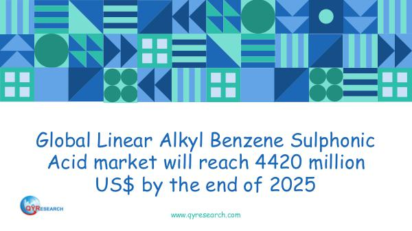QYR Market Research Global Linear Alkyl Benzene Sulphonic Acid market