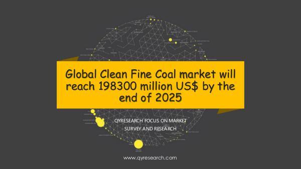 QYR Market Research Global Clean Fine Coal market research