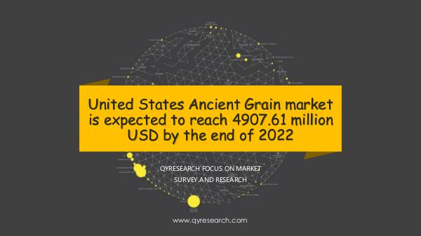 QYR Market Research United States Ancient Grain market research