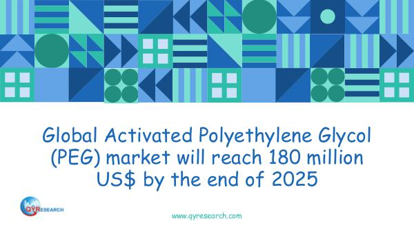 QYR Market Research Global Activated Polyethylene Glycol (PEG) market