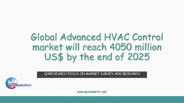 QYR Market Research Global Advanced HVAC Control market research