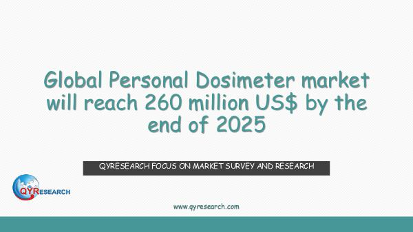 QYR Market Research Global Personal Dosimeter market research