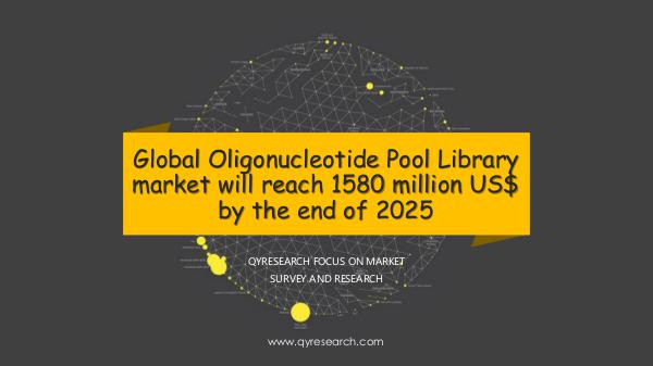 QYR Market Research Global Oligonucleotide Pool Library market