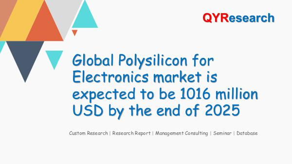 QYR Market Research Global Polysilicon for Electronics market research